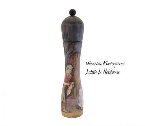 Judith & Holofernes, eine WauWau Mühle aus der Masterpieces Kollektion